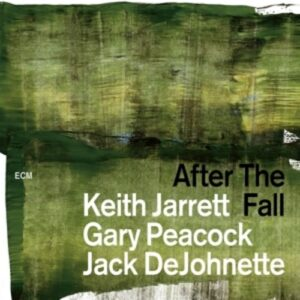 After The Fall (Live New Jersey Performing Arts Center 1998) - Keith Jarrett