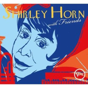 Shirley Horn With Friends - Shirley Horn