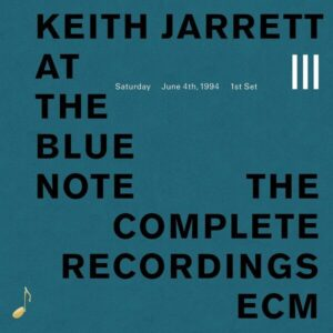 At The Blue Note Saturday June 4,  1994, First Set - Keith Jarrett