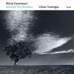 Beyond The Borders - Maria Farantouri