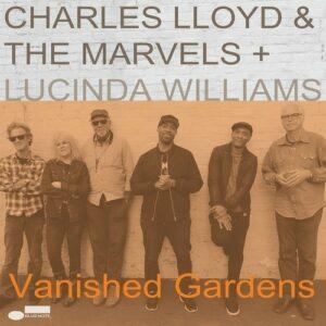 Vanished Gardens - Charles Lloyd