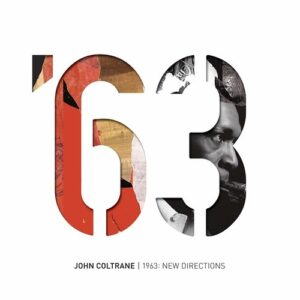 1963: New Directions - John Coltrane