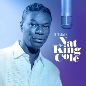 Ultimate Nat King Cole
