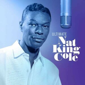 Ultimate Nat King Cole (Vinyl) - Nat King Cole