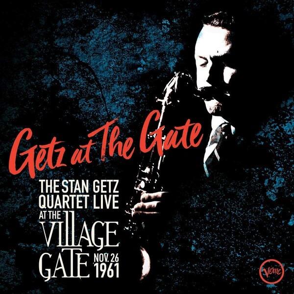 Getz At The Gate - Stan Getz Quartet