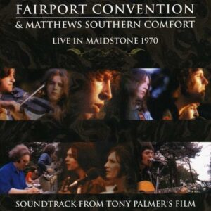 Fairport Convention: Live In Maidstone 1970 - Tony Palmer