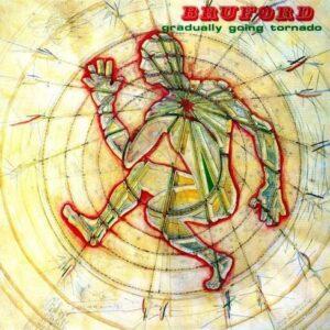 Gradually Going Tornado - Bill Bruford