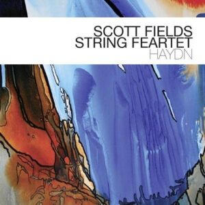 Haydn - Scott Fields String Feartet