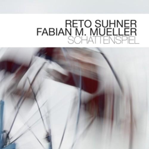 Schattenspiel - Reto Suhner & Fabian M. Mueller