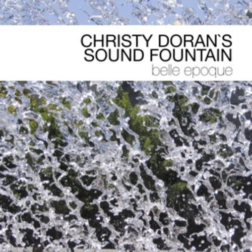 Belle Epoque - Christy Doran's Sound Fountain