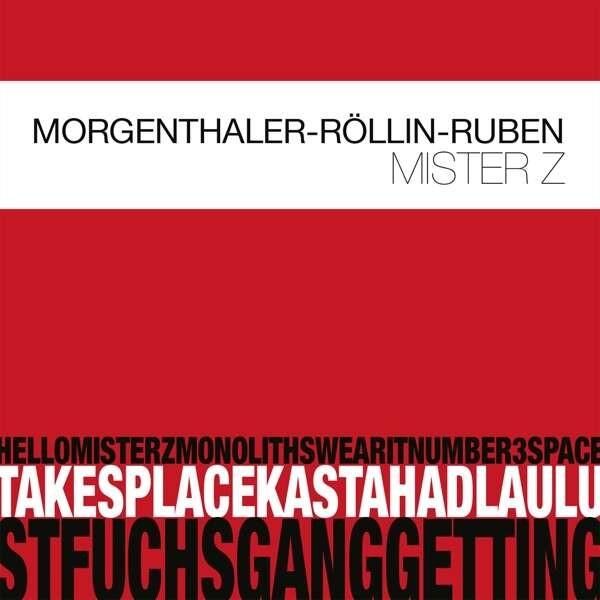 Mister Z - Robert Morgenthaler