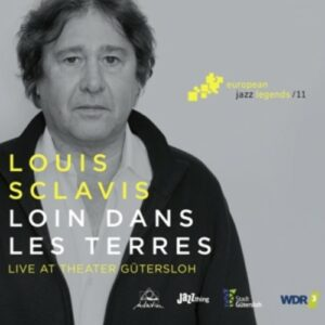 Loin Dans Les Terres - Louis Sclavis