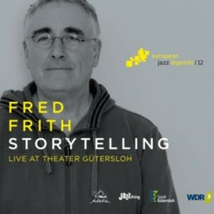 Storytelling - Fred Frith