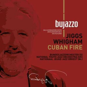 Johnny Richards: Cuban Fire - Bujazzo