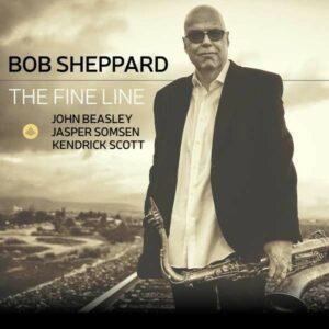 The Fine Line - Bob Sheppard
