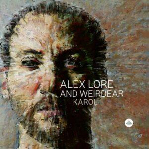 Karol - Alex Lore And Weirdear
