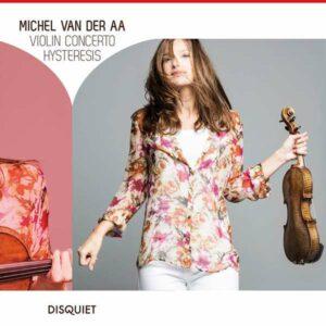 van der Aa: Violin Concerto - Hysteresis - Jansen