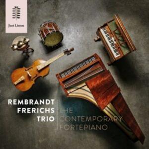The Contemporary Fortepiano - Rembrandt Frerichs Trio