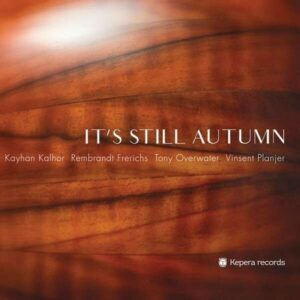 It's Still Autumn - Kayhan Kalhor