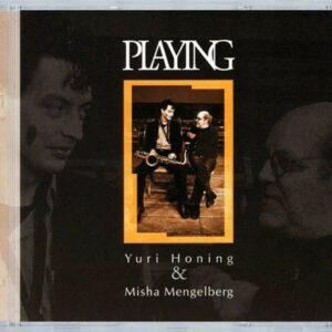 Playing - Yuri Honing & Misha Mengelberg