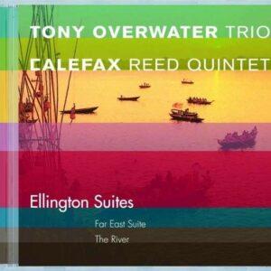 Ellington Suites - Tony Overwater Trio