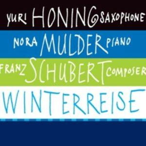 Schubert: Winterreise - Yuri Honing