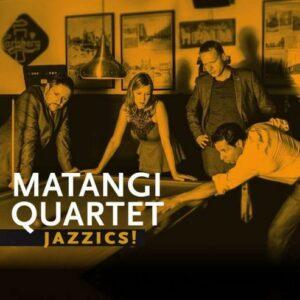 Jazzics - Matangi Quartet