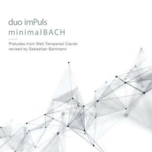 M I N I M A L Bach - Duo Impuls