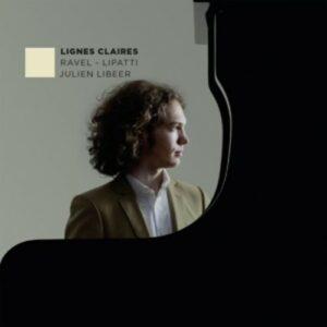 Ravel / Lipatti: Lignes Claires - Libeer