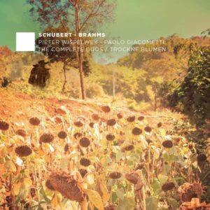 Schubert / Brahms: Trockne Blumen / The Complete Duos - Wispelwey