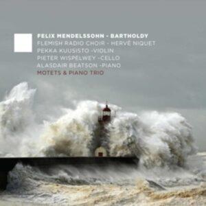Mendelssohn: Motets & Piano Trio - Flemish Radio Choir