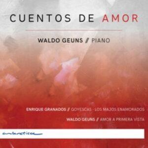 Granados / Geuns: Cuentos De Amor - Waldo Geuns