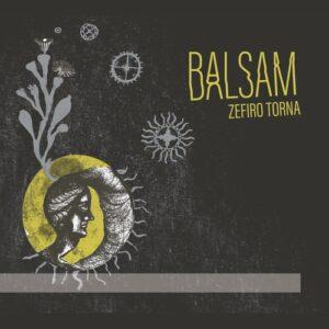 Balsam - Zefiro Torna