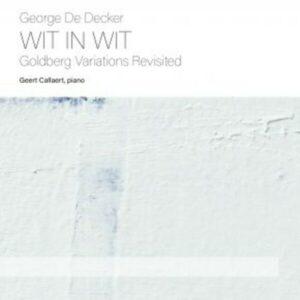 George De Decker: Wit In Wit - Geert Callaerts