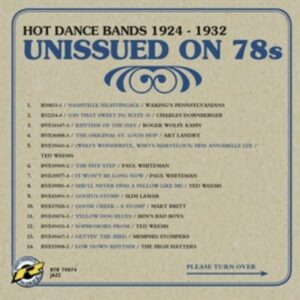 Unissued On 78s: Hot Dance Bands 1924-1932