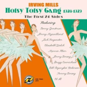 The First 24 Sides 1926-1929 - Irving Mills And His Hotsy Totsy Gang