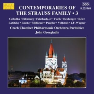 Contemporaries Of The Strauss Family, Vol. 3 - Czech Chamber Philharmonic Orchestra Pardubice
