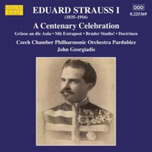 Eduard Strauss I: A Centenary Celebration - Czech Chamber Philharmonic Orchestra Pardubice