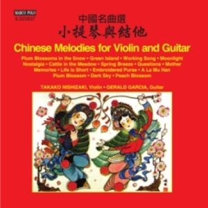 Chinese Melodies For Violin And Gui - Nishizaki