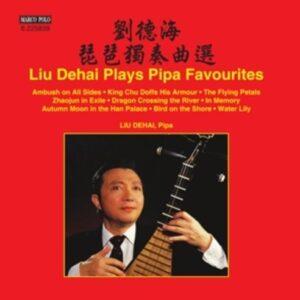 Liu Dehai Plays Pipa Favourites