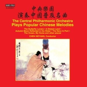 The Central Philharmonic Orchestra Plays Popular Chinese Melodies