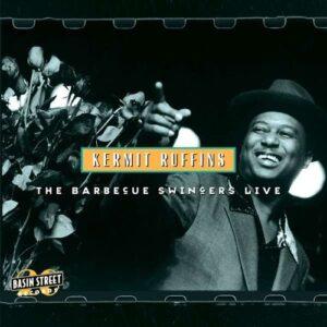 The Barbecue Swingers Live (Vinyl) - Kermit Ruffins