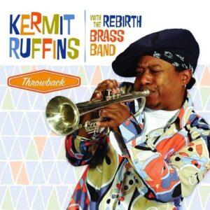 Throwback (Vinyl) - Kermit Ruffins