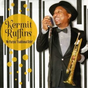 We Partyin' Traditional Style! - Kermit Ruffins