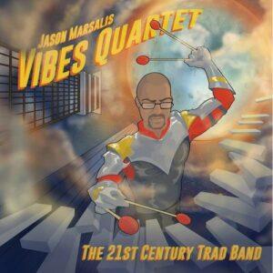 21Th Century Trad Band - Jason Marsalis