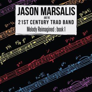 Melody Reimagined, Book 1 - Jason Marsalis