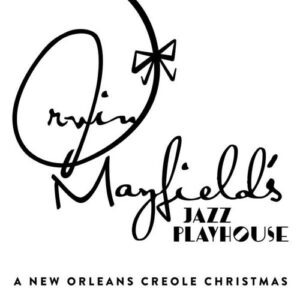 A New Orleans Creole Christmas - Irvin Mayfield