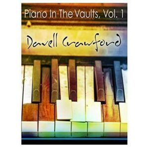 Piano In The Vaults, Vol. 1 - Davell Crawford