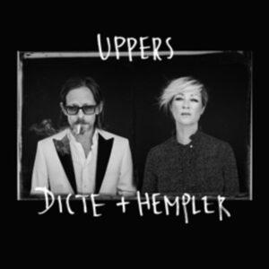 Uppers (Vinyl) - Dicte + Hempler