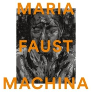 Machina (Vinyl) - Maria Faust
